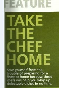 Take the Chef Home