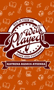 Well Played by Katrina Ramos Atienza